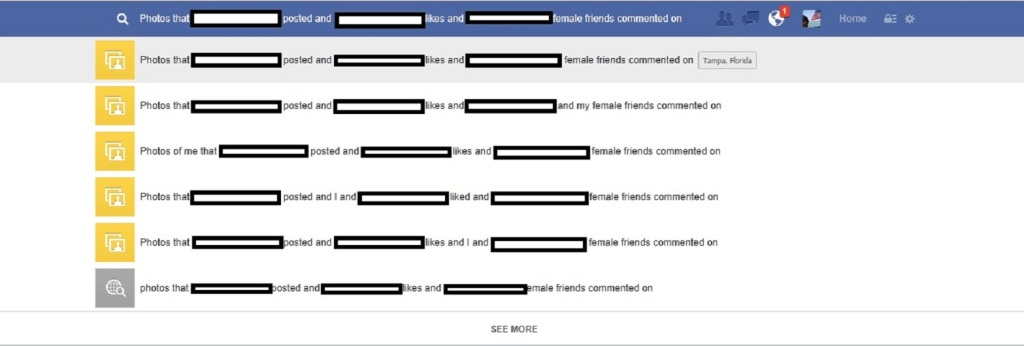 Facebook Graph Search take personal data and groups it on you and your friends. Beware of stalker-like, I mean research loving friends. Above Promotions Company. Tampa, FL 2013.