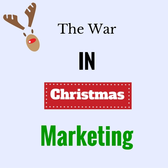 The War in Christmas Marketing - Social Media - Branding